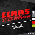 Claas 3 Steps to Heaven Sticker / Decal - Multiple Colours & Sizes available