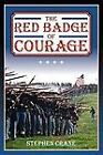 The Red Badge of Courage Crane, Stephen Paperback Used - Good