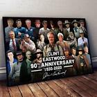 Clint Eastwood 90th Anniversary 1930-2020 Signed Gift Home Wall Poster(no Framed