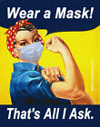 Wear a Mask That's All I Ask Rosie the Riveter STICKER or FLEXIBLE MAGNET 4x5.5""
