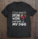I Just Want To Drink Wine And Pet My Dog Unisex Black Cotton T-Shirt