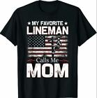 My Favorite Lineman Calls Me Mom USA Flag Mothers Day T-Shirt