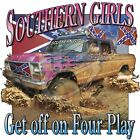 """Southern """"SOUTHERN GIRLS GET OFF ON FOUR PLAY"""" 50/50 Gildan/Jerzees T SHIRT"""