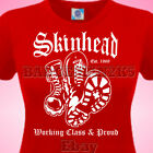 SKINHEAD WORKING CLASS and PROUD  LADIES T SHIRT MoD SkA  SCOOTER RUDE GIRL