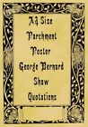 A4 Parchment Poster George Bernard Shaw Quotations