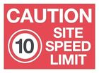 CAUTION 10MPH SITE SPEED LIMIT Safety warning sign CS015 sticker / rigid