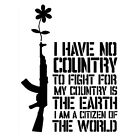 I HAVE ΝO COUNTRY TO FIGHT FOR (peace communism anarchy poster anti-war) T-SHIRT