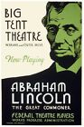 7480.Abraham Lincoln.the great commoner.big tent theatre.POSTER.art wall decor