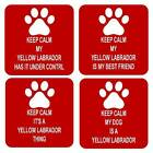Keep Calm Dog Yellow Labrador Retriever Sq Drinks Coaster 4 Different Designs
