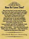 A4 Parchment Poster Poem Browning - How Do I Love Thee  -  Greetings Option Avai