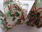 Classy Pine Cone & Holly Christmas -  Luxury Wire Edged Ribbon - Limited Stock!!