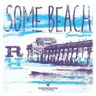 ART PRINT, FRAMED OR PLAQUE - BY REDNECK RIVIERA - SOME BEACH SOMEWHERE - RR145