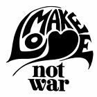 MAKE LOVE NOT WAR (peace anti stop antifa socialist vietnam activist) T-SHIRT