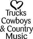 Trucks Cowboys & Country Music vinyl decal/sticker saying Heart sexy redneck