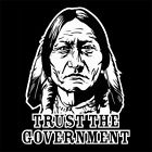 TRUST THE GOVERNMENT (native ezln indian vintage pendant handmade chief) T-SHIRT