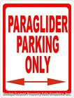 Paraglider Parking Only. For Paragliding Enthusiasts. Fun Paraglide Gift Decor