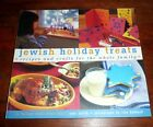 Jewish Holiday Treats: Recipes And Crafts for the Whole Family *posb UNUSED