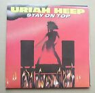 """URIAH HEEP STAY ON TOP (2 X 7"""") 7"""" IN G/FOLD COVER WITH FREE LIVE EP UK"""