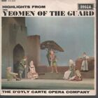 """D'OYLY CARTE OPERA COMPANY Highlights From The Yeomen Of The Guard 7"""" VINYL 5"""