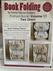 DEBBI MOORE - Book Folding Patterns - Love Thank You, Friend 'TWO LINERS' Vol 11