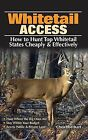 Whitetail Access by Chris Eberhart * FREE SHIPPING