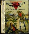 Ingraham, Col / Buffalo Bill's Warning or The Scout's Stern Search 1908 1st ed