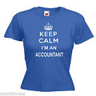 Keep Calm Accountant Ladies Lady Fit T Shirt Size 6 -16