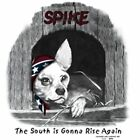 "Dixie Rebel Dogs ""SPIKE SOUTH IS GONNA RISE AGAIN"" 50/50 Gildan/Jerzees T SHIRT"