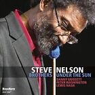Brothers Under the Sun - Steve Nelson Compact Disc