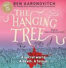 The Hanging Tree: The Sixth PC Grant Mystery, Aaronovitch, Ben, New