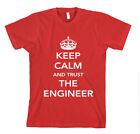 KEEP CALM AND TRUST THE ENGINEER Unisex Adult T-Shirt Tee Top