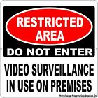 Restricted Area Do Not Enter Video Surveillance Use Sign. Size Options. Security