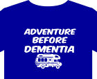 Campervan T Shirt up to 5XL motorhome camper RV Motor home Not All Who Wander
