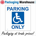 DISABLED PARKING ONLY SAFETY STICKER RIGID VE088 INDOOR OUTDOOR SIGN