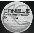 """Canibus - It's No Other Than NEW 12"""""""