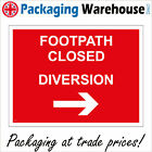 FOOTPATH CLOSED DIVERSION RIGHT ARROW SIGN CS274 SAFETY STICKER RIGID