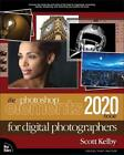 The Photoshop Elements 2020 Book for Digital Photographers by Scott Kelby (Engli