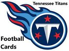 You Pick Your Cards - Tennessee Titans Team - NFL Football Card Selection