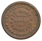 Authentic ORIGINAL Civil War Token - The Federal Union - Army & Navy *410