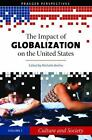 NEW The Impact of Globalization on the United States