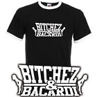 BITCHEZ & BACARDI Ringer T-Shirt Hip Hop CLUB neu S-XXL