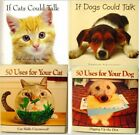 50 Uses Dog/Cat or If Dogs/Cats Could Talk Book (CS11)