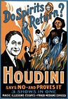 M52 Vintage Houdini Do Spirits Return Magic Theatre Poster Re-Print A4