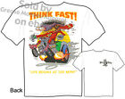 Ed Roth Rat Fink T shirt Big Daddy Apparel Think Fast Tee, Sz M L XL 2XL 3XL New