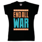 END ALL WAR PROTEST PEACE RETRO SLOGAN T SHIRT ALL COLS & SIZES