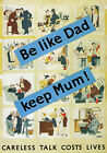 WB14 Vintage WW2 Be Like Dad Keep Mum Careless Talk British War Poster A4