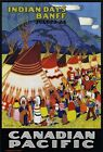 TR89 Vintage Indian Days Banff Canadian Pacific Railway Travel Poster A2/A3/A4