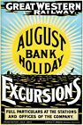 TW87 Vintage August Bank Holiday Excursions GWR Railway Travel Poster A1/A2/A3
