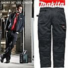 Makita SHORT LEG Trousers Multi Pocket Mens DXT Knee Pad Cargo Work Pant REDUCED