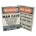Man Cave Novelty Sign 2 Designs Garage Shed Dad Gift Plaque Day Wooden